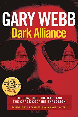 Dark Alliance by Gary Webb