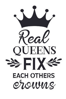Stencil for Sign Pillow Real Queens Fix each others Crowns Saying DIY Canvas](Crowns For Queens)