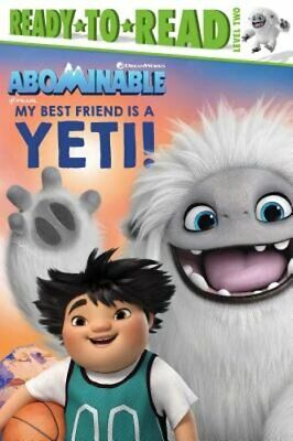 My Best Friend Is a Yeti! by Patty Michaels: