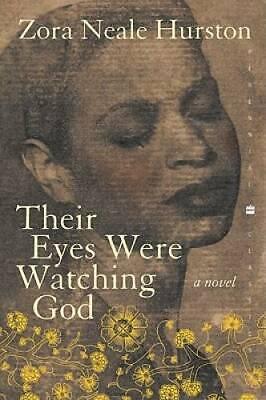 Their Eyes Were Watching God - Paperback By Hurston, Zora Neale - GOOD