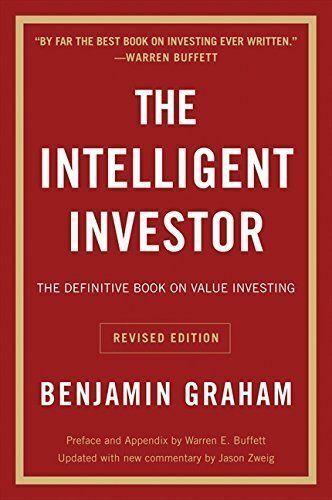 Collins Business Essentials Ser.: The Intelligent Investor Rev Ed by Benjamin