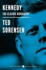 Kennedy The Classic Biography By Ted Sorensen 2013, Paperback  - $2.40