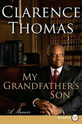 My Grandfather's Son : A Memoir by Thomas, Clarence