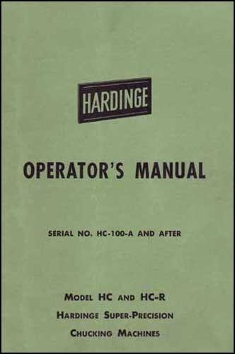 Hardinge Model HC and HC-R Operator