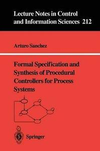 Formal Specification and Synthesis of Procedural Controllers for Process System