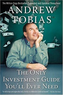 The Only Investment Guide Youll Ever Need by Andrew Tobias