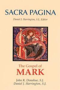 Sacra Pagina The Gospel Of Mark By Donahue SJ, John R. - $10.90