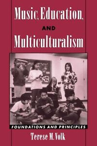 Music Education and Multiculturalism: Foundations and Principles