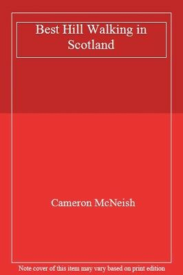 The Best Hill Walking in Scotland By Cameron McNeish.