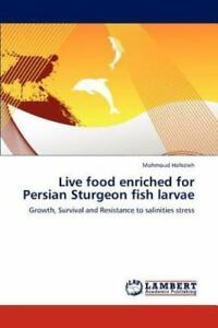 Live-Food-Enriched-For-Persian-Sturgeon-Fish-Larvae-By-Hafezieh-Mahmoud