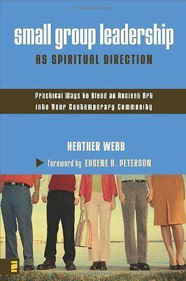 Small Group Leadership As Spiritual Direction  Pra