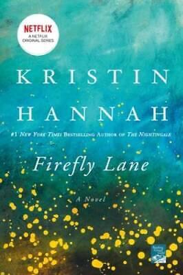 Firefly Lane - Paperback By Hannah, Kristin - GOOD