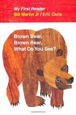 Brown Bear, Brown Bear, What Do You See? My First  - Brown Bear Brown Bear Book