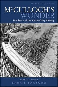 McCulloch's Wonder - Kettle valley Railway - Barrie Sanford