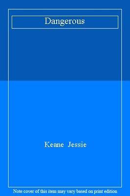 Dangerous,Jessie Keane- 9781447254294