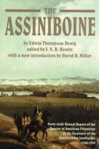 The Assiniboine Forty-Sixth Annual Report Of The Bureau Of American Ethnology T - $5.00