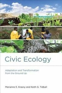Civic Ecology – Adaptation and Transformation from the Ground Up, Marianne