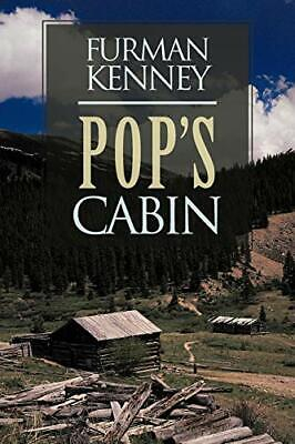 Pop's Cabin.by Kenney, Furman  New 9781481704007 Fast Free Shipping.#