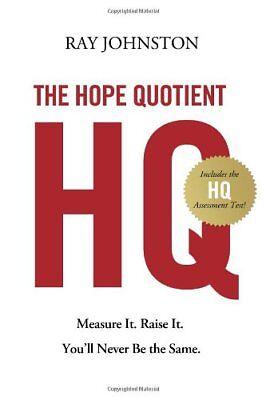The Hope Quotient  Measure It  Raise It  Youll Ne