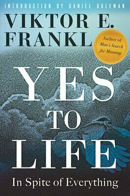 Yes to Life In Spite of Everything by Viktor E Frankl 9780807005552 | Brand New