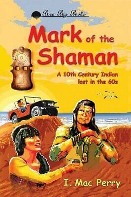 Mark of the Shaman.by Perry, Mac  New 9781632634399 Fast Free Shipping.#