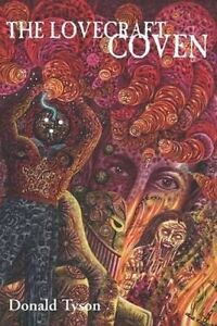The Lovecraft Coven by Tyson, Donald -Paperback