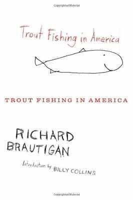 NEW - Trout Fishing in America by Brautigan, Richard