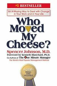 Who Moved My Cheese?, by Spencer Johnson, Good hardcover book