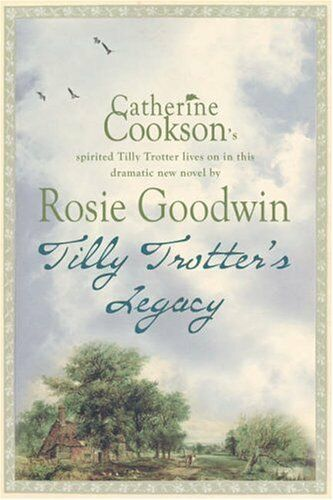 Tilly Trotter's Legacy,Rosie Goodwin