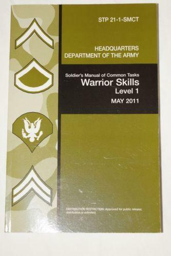 Soldier's Manual Of Common Tasks (Skill Level 1, STP 21-1 ...