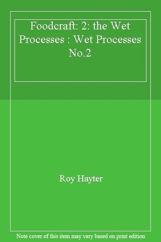 Foodcraft: Wet Processes No.2 (HCTC Macmillan: published in conjunction with th