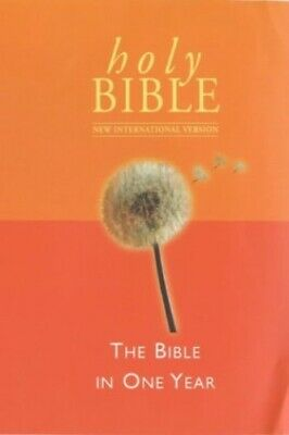 NIV Bible In One Year: New International Ver... by International Bible  Hardback