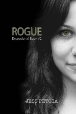 Rogue (Exceptional Book #2) by Petosa  New 9780692468425 Fast Free Shipping-,