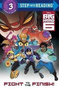Big Hero 6: Fight to the Finish! by Bill Scollon (Paperback / softback, 2014) BN
