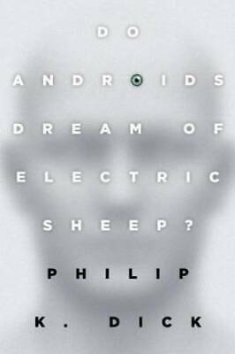 Do Androids Dream of Electric Sheep? - Paperback By Philip K. Dick - GOOD