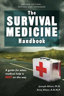 The Survival Medicine Handbook: A guide for when help is NOT on the way - Book on Rummage