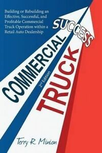 Commercial Truck Success by Minion, Terry -Paperback