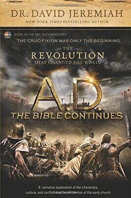 A.D. the Bible Continues: The Revolution That Changed the World-David Jeremiah