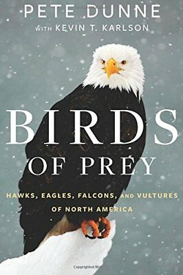NEW - Birds of Prey: Hawks, Eagles, Falcons, and Vultures of North