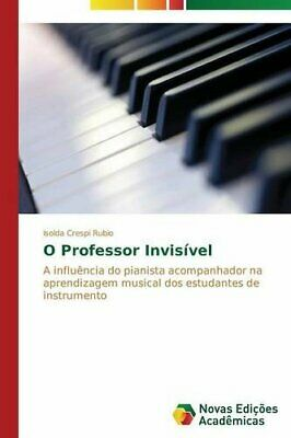 O Professor Invisivel.by Isolda  New 9783639899375 Fast Free Shipping.#*=