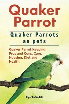 Quaker Parrot. Quaker Parrots as pets. Quaker Parrot Keeping, Pros and Cons,… for sale  USA
