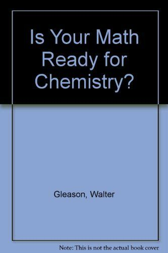 Is Your Math Ready For Chemistry?