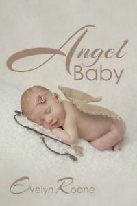 Angel Baby by RoAne, Evelyn -Paperback