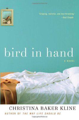 Bird in Hand: A Novel by Christina Baker Kline