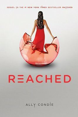 Reached  Matched Trilogy Book 3  By Ally Condie