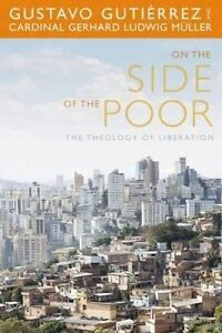 On the Side of the Poor, Gustavo Gutierrez