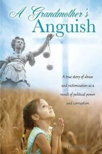 A-Grandmother-039-s-Anguish-by-Woods-Hannah-Paperback