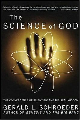 The Science of God: The Convergence of Scientific