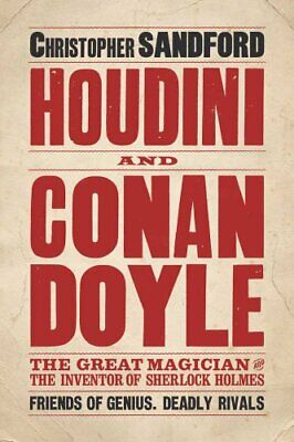 Houdini and Conan Doyle by Christopher Sandford Book The Cheap Fast Free Post