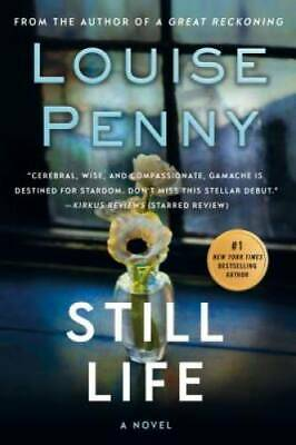Still Life - Paperback By Penny, Louise - GOOD